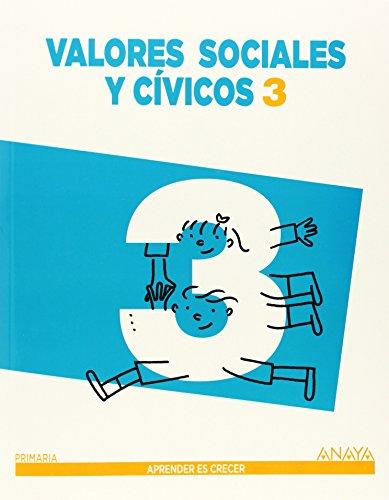 Valores Sociales y Cívicos 3. (Aprender es crecer) - 9788467848373 por Carmen Pellicer Iborra