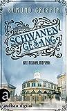 Schwanengesang: Kriminalroman (Professor Gervase Fen ermittelt 4) von Edmund Crispin