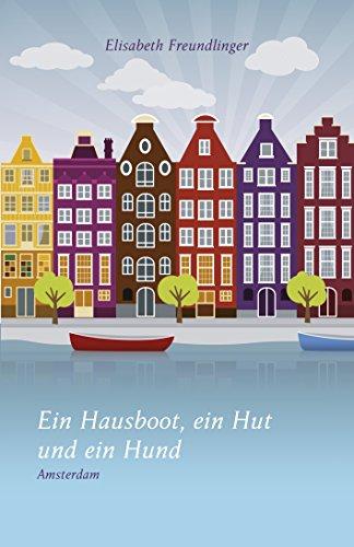 Ein Hausboot, ein Hut und ein Hund: Amsterdam