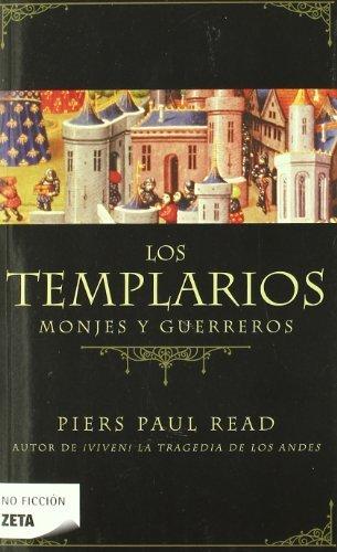 Los templarios: Monjes y guerreros (B DE BOLSILLO)