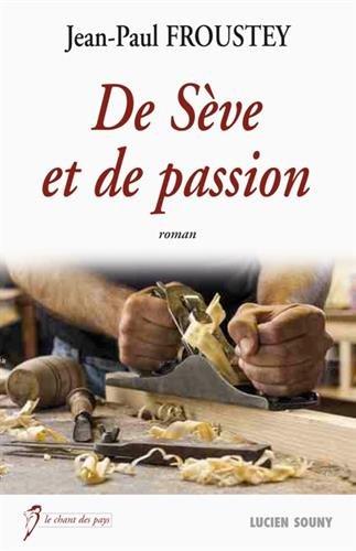 De Sève et de Passion