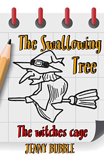 The Swallowing Tree II: The Witches Cage (English Edition)