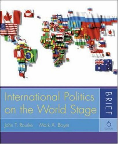 International Politics on the World Stage, Brief, with PowerWeb