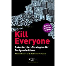 Kill Everyone: Pokerturnier-Strategien für Fortgeschrittene