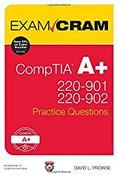 CompTIA A 220-901 and 220-902 Practice Questions Exam Cram by David L. Prowse (2016-07-18)