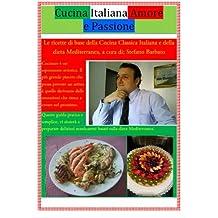 CUCINA ITALIANA Amore & Passione (Italian Edition)