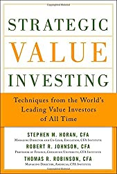 Strategic Value Investing: Practical Techniques of Leading V