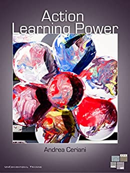 Action Learning Power (UnConventional Training) von [Ceriani, Andrea]