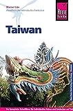 Reise Know-How Taiwan: Reiseführer für individuelles Entdecken