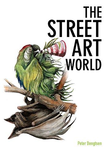 The Street Art World (går ej att beställa) (Division of Arts and Cultural Sciences) por Peter Bengtsen