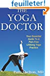 The Yoga Doctor: Your Essential Guide...