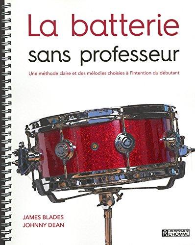La batterie sans professeur par James Blades
