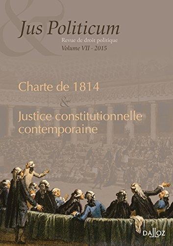 La justice constitutionnelle contemporaine. Jus politicum vol. VII - 1re édition
