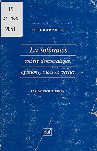 La Tolérance : société démocratique, opinions, vices et vertus