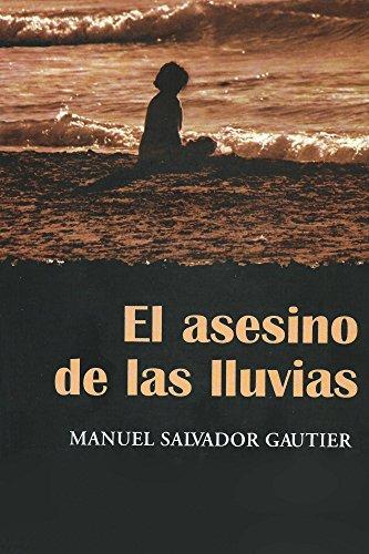 El Asesino de las lluvias eBook: Manuel Gautier: Amazon.es: Tienda ...