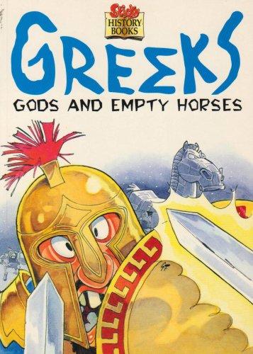 Greeks : gods and empty horses