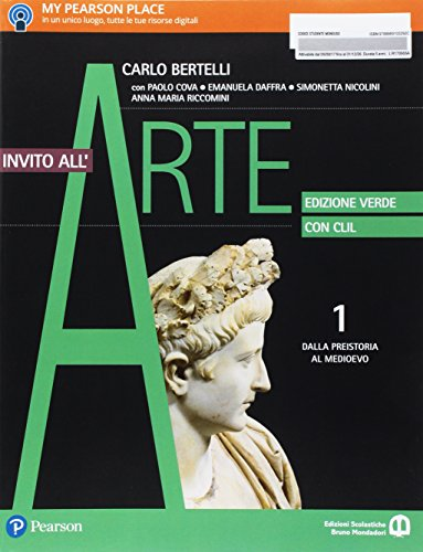 Invito all'arte. Con CLIL. Ediz. verde. Per le Scuole superiori Con e-book. Con espansione online: 1