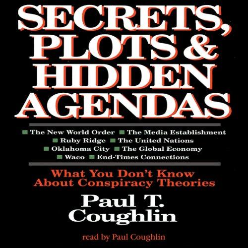 Secrets, Plots, and Hidden Agendas  Audiolibri