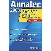 ANNATEC 2008 BAC ECO DROIT MANAG-C.G.R.H STG (Ancienne édition)