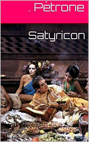 Lire Satyricon pdf, epub