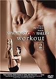 New York City Ballet Workout 2 [DVD]