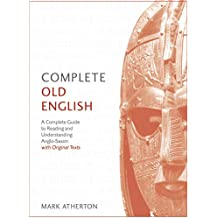 Complete Old English: Apple Enhanced Edition (Complete Languages)
