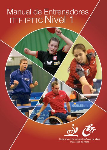 Manual de Entrenadores ITTF-IPTTC Nivel 1 (Table Tennis Coaching) por Glenn Tepper