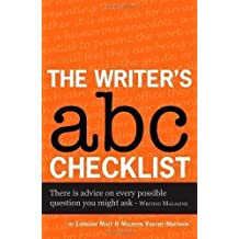 The Writer's ABC Checklist (Secrets to Success) 1st (first) Edition by Lorraine Mace, Maureen Vincent-Northam published by Accent Press Ltd (2010)