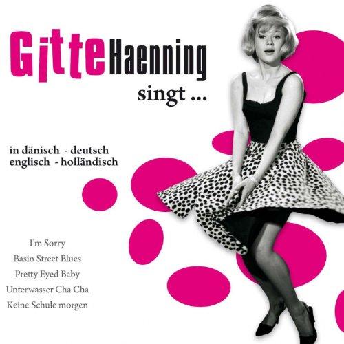 Gitte Haenning singt...