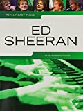 Really Easy Piano: Ed Sheeran -Easy Piano Book-: Noten für Klavier