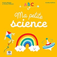 ABC Ma petite science par Virginie Aladjidi