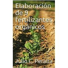 Elaboración de 9 fertilizantes orgánicos