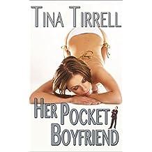 Her Pocket Boyfriend: *a Shrinking Transformation Erotica & Giantess Fantasy* (Pocket Boyfriend Book 1) (English Edition)