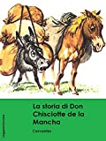 Cervantes. Don Chisciotte de la mancha: Don Chisciotte (LeggereGiovane)