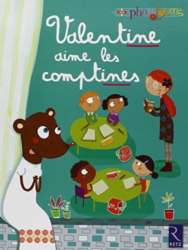 Valentine aime les comptines par Patricia Vinciguerra
