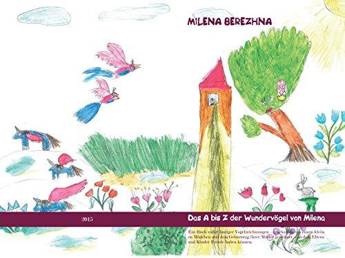 Das A bis Z der Wundervögel von Milena (German Edition)