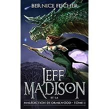 Jeff Madison et la malédiction de Drakwood (Tome 2) (French Edition)
