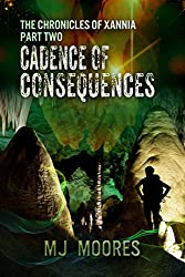 Cadence of Consequences (The Chronicles of Xannia Book 2)