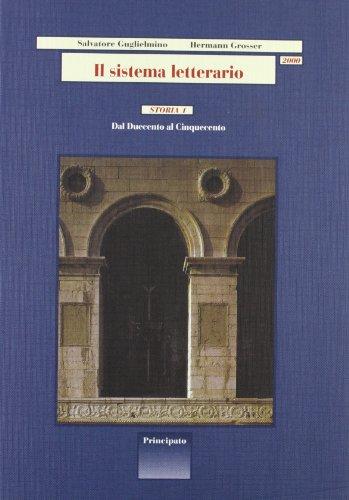 Il sistema letterario 2000. Storia-Testi 1-2-Strumenti. Per le Scuole superiori