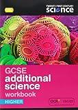 Twenty First Century Science: GCSE Additional Science Higher Workbook 2/E