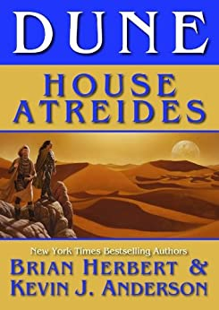 Dune: House Atreides (Prelude to Dune Book 1) by [Anderson, Kevin J., Brian Herbert]