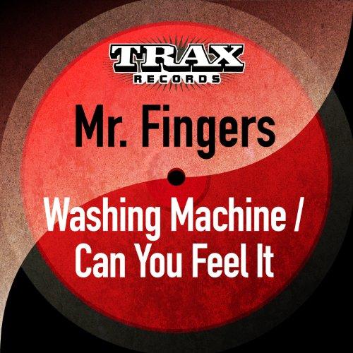 Washing Machine / Can You Feel...