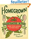 Homegrown: Illustrated Bites from You...