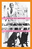House of Nutter - The Rebel Tailor of Savile Row