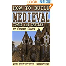 How to Build Medieval Towns and Castles (with step-by-step instructions)