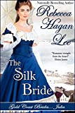 The Silk Bride (Gold Coast Brides Book 2)