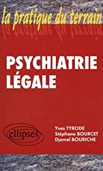Psychiatrie legale. formation acceleree