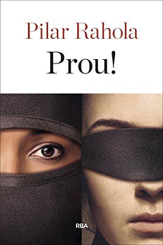 Prou! (ORIGENS) (Catalan Edition) por Pilar Rahola