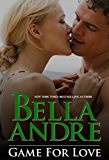 Game For Love (Game For Love Series, Book 1) (Bad Boys of Football 3) (English Edition)