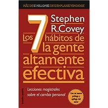 Los 7 hábitos de la gente altamente efectiva: La revolución ética en la vida cotidiana y en la empresa (LIBROS DESCATALOGADOS AGRUPADOS)